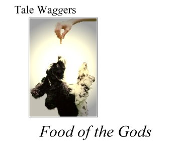 Tale Waggers Title: Food of the Gods  Picture: Arthur Worships a Treat