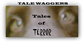 Title: Tale Waggers - Tales of Terror