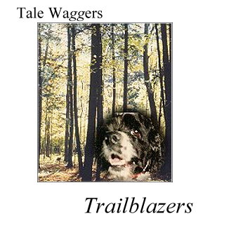 TITLE: Tale Waggers - Trailblazers  PHOTO: Arthur and the woods of Northern Michigan
